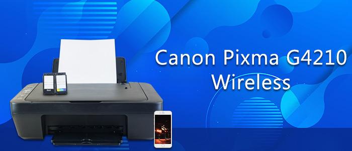 Canon Pixma G4210 Wireless Setup and isntallation