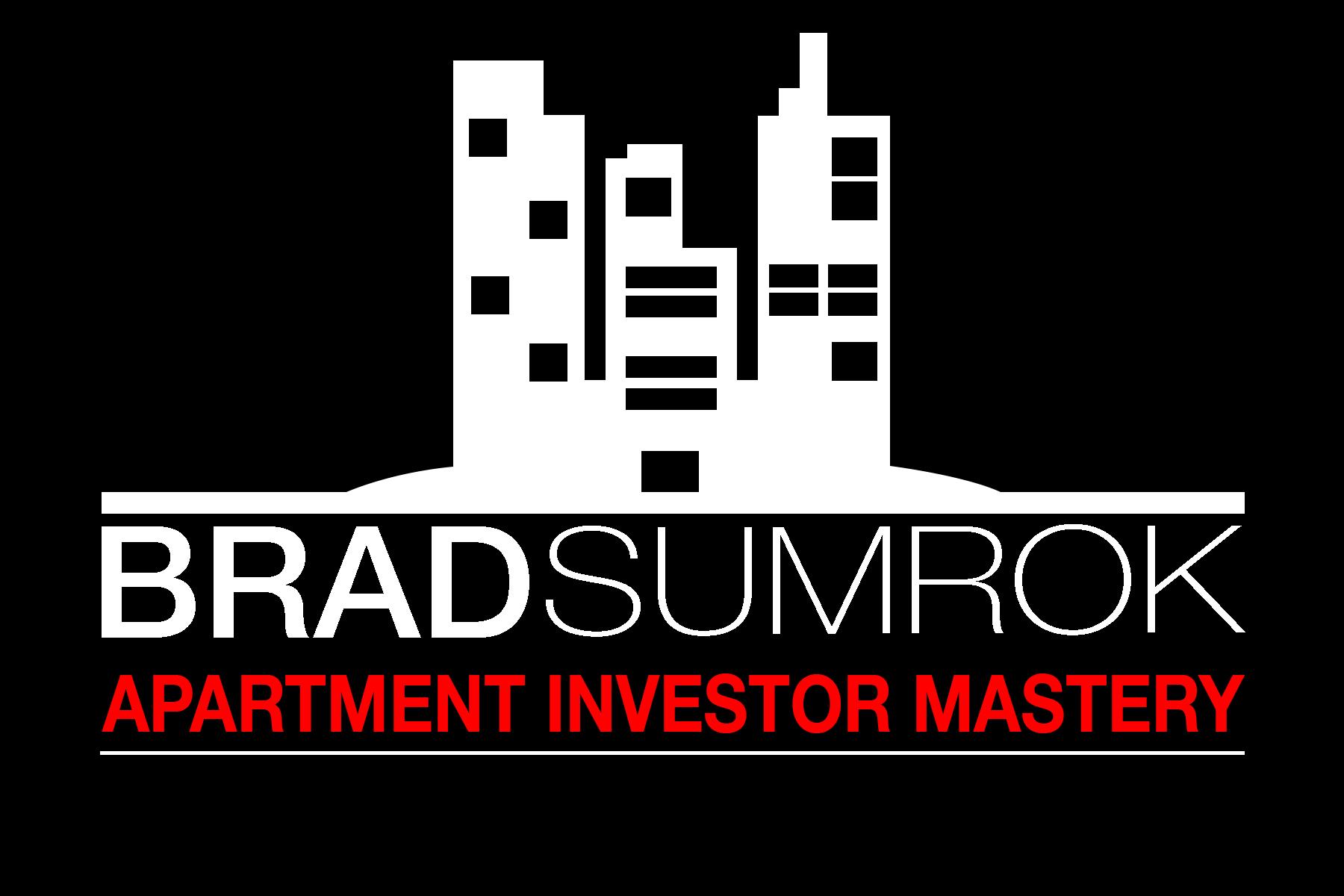 Brad Sumrok's Apartment Investor Mastery