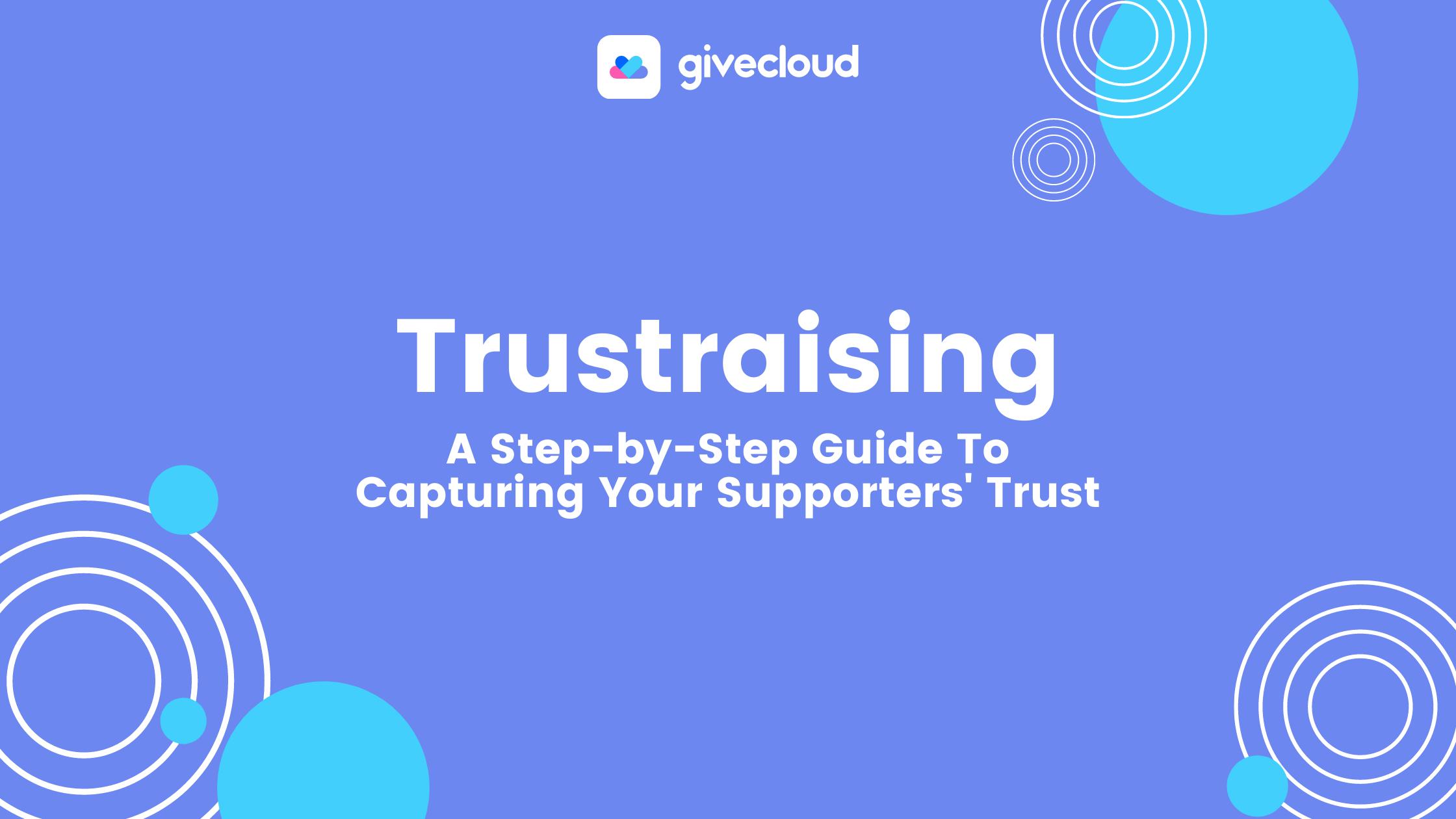 Trustraising 101