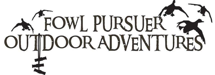 Fowl Pursuers Outdoor Adventures