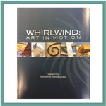 Catalog - Whirlwind Art in Motion Exhibit