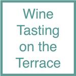 Wine Tasting on the Terrace - 5.23.19