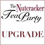 Nutcracker Tea Party Upgrade