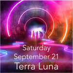 Terra Luna Admission - Saturday September 21