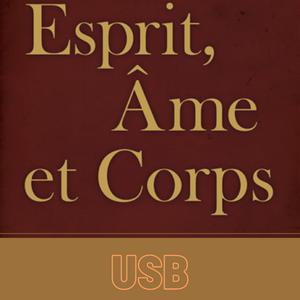 Esprit, Ame et Corps | Spirit, Soul & Body