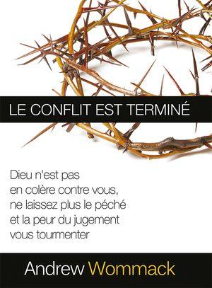 Le Conflit Est Terminé  French: War Is Over