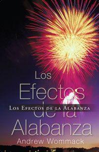 The Effects of Praise-Los Efectos de la Alabanza