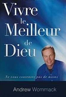 Vivre Le Meilleur De Dieu Livre (Living in God's Best-French)
