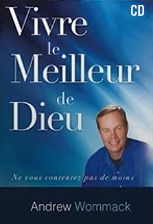 Vivre Le Meilleur De Dieu Album CD (Living in God's Best-French)