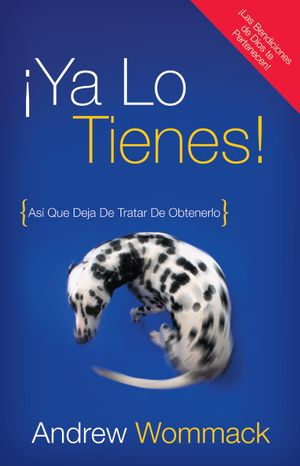 You've Already Got It!-¡Ya Lo Tienes! (Spanish)
