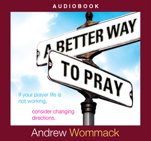 A Better Way to Pray – Audio Book