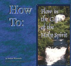 How to Flow in the Gifts of the Holy Spirit