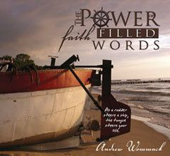 Power of Faith Filled Words