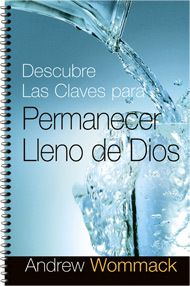 Discover the Keys to Staying Full of God (Spanish)