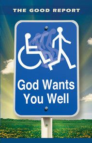 Good Report: God Wants You Well
