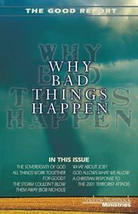 Good Report: Why Bad Things Happen