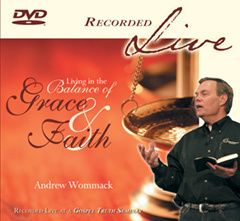 Living in the Balance of Grace and Faith Live DVD Series