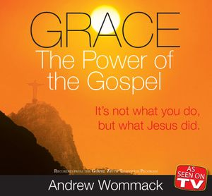 Grace:The Power of the Gospel