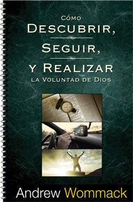How to Find, Follow & Fulfill God's Will (Spanish)