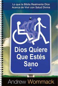 God Wants You Well (Spanish)