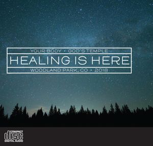 Healing Is Here Conference - Charis Colorado - August 2018 - CD Album