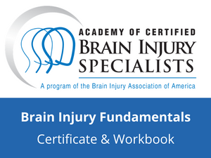Brain Injury Fundamentals Certificate Fee
