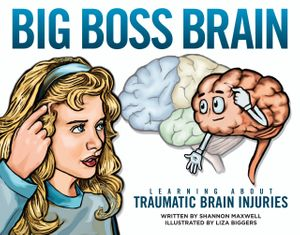 Big Boss Brain: Learning About Traumatic Brain Injury
