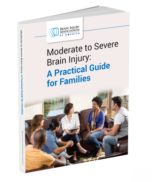 Moderate to Severe Brain Injury: A Practical Guide for Families (Case of 75)