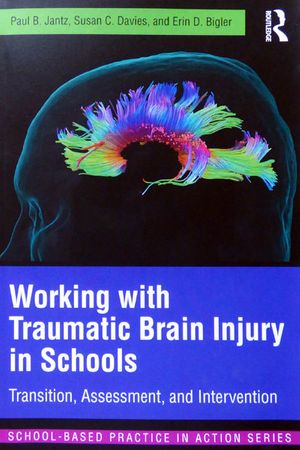 Working with Traumatic Brain Injury in Schools