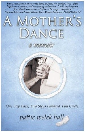 A Mother's Dance: A Memoir