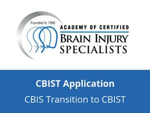 CBIS Transition to CBIST