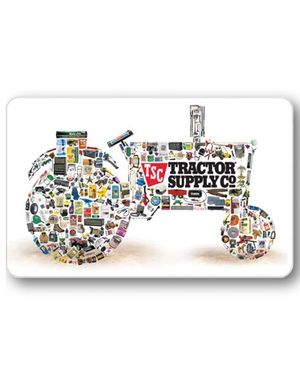 Tractor Supply Co. Gift Cards - Ongoing Need - $$ Up to You!