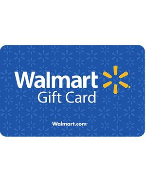 Wal-Mart Gift Cards - $ Up to You! - Ongoing Need