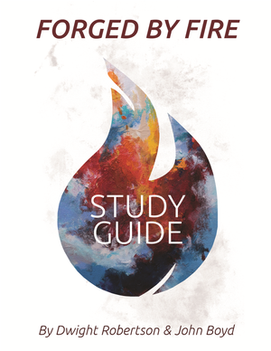 Forged By Fire - Study Guide