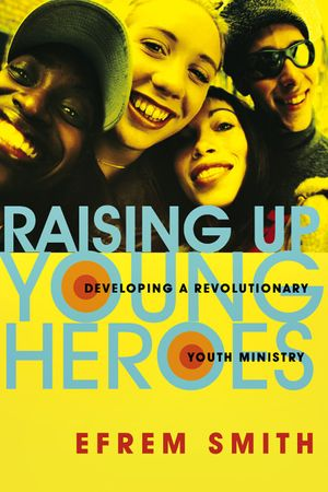 Raising Up Young Heros