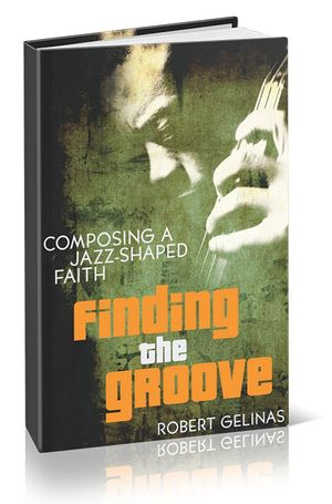 Finding the Groove: Finding the Groove Book