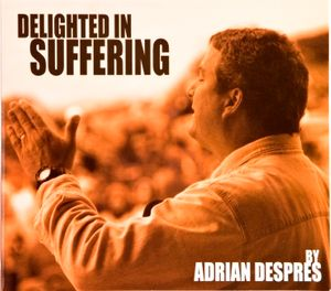Delighted In Suffering CD