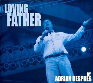 Loving Father CD