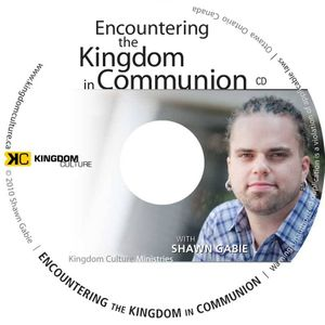 Encountering the Kingdom in Communion