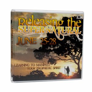 Releasing the Supernatural I - Learning How to Manifest your Prophetic Spirit