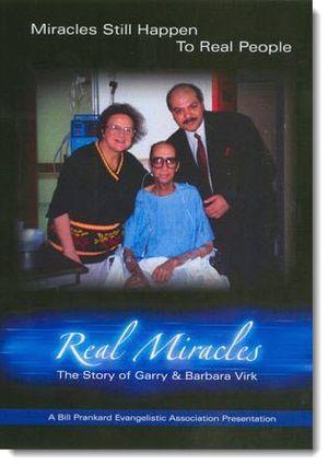 Real Miracles: Garry & Barbara Virk (video)
