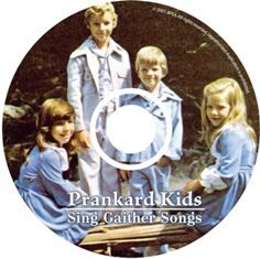 Prankard Kids Sing Gaither Songs