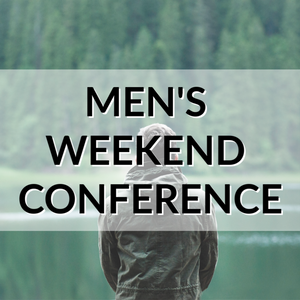 Men's Network Weekend Conference