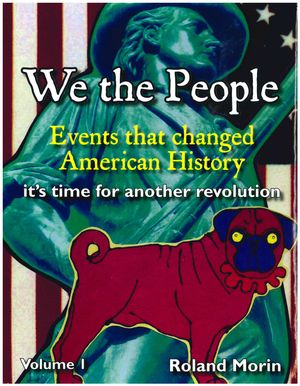 We the People: Events that changed American History