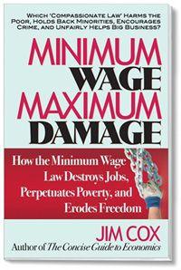 Minimum Wage Maximum Damage