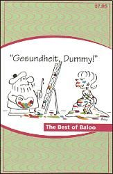 Gesundheit, Dummy! The Best of Baloo **AUTOGRAPHED COPY**