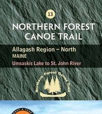 Map 13: Allagash Region (North) Maine
