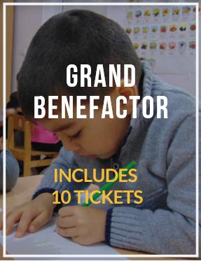 GRAND BENEFACTOR- Includes 10 Tickets