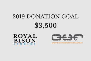 Royal Bison Studios 2019 Donation Goal