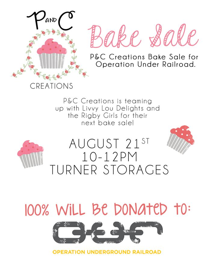 P&C Creations Bake Sale for Operation Underground Railroad